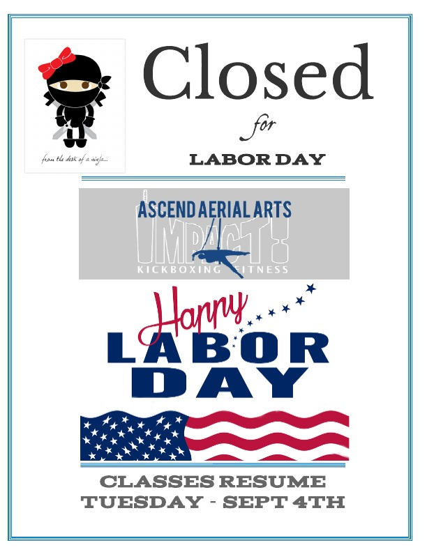 Ascend Aerial Arts Will Be Closed On Monday September 3rd In Honor